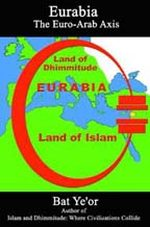 Eurabia - The Euro-Arab Axis