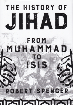 The History of Jihad. From Muhammad to Isis