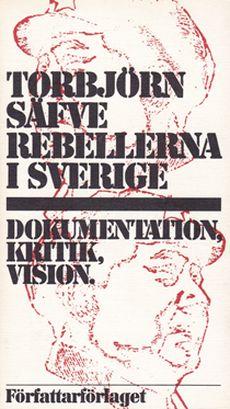 Rebellerna i Sverige