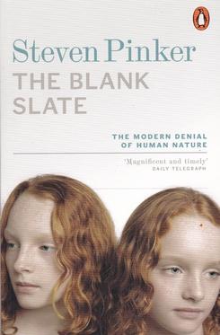 The Blank Slate. The Modern Denial of Human Nature